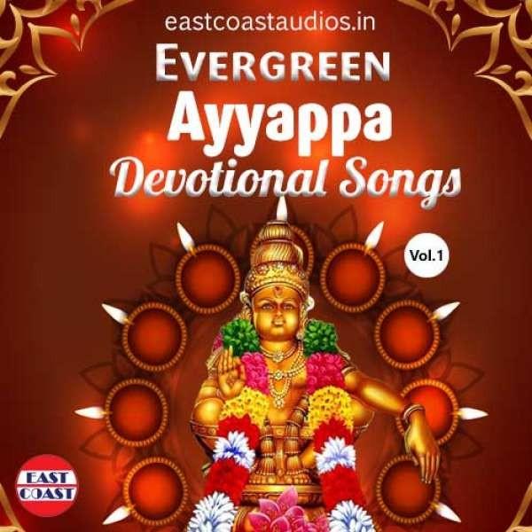 Evergreen Ayyappa Devotional Songs, Vol. 1