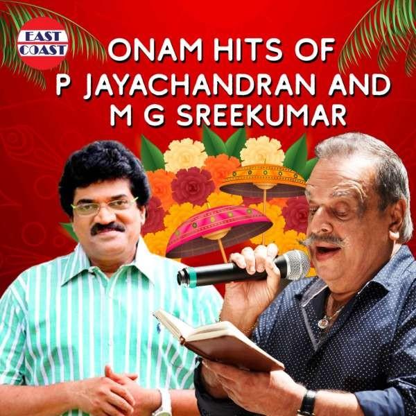 Onam Hits Of P. Jayachandran and M.G.Sreekumar
