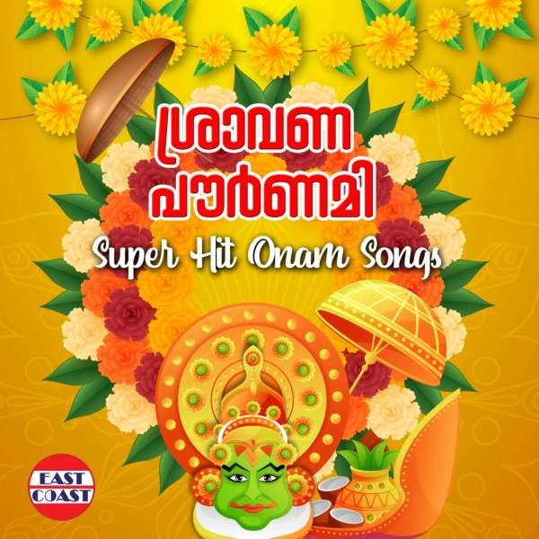 Sravana Pournami , Super Hit Onam Songs