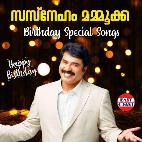 Sasneham Mammookka , Birthday Special Songs